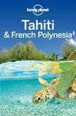 Lonely Planet Tahiti & French Polynesia