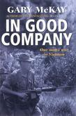 In Good Company: One man's war in Vietnam