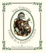 Yes Virginia, There Is a Santa