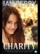 Charity: The Fourth Book in the Saskia Story