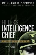 Hitler's Intelligence Chief: Walter Schellenberg