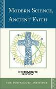Modern Science, Ancient Faith: Portsmouth Review