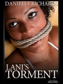 Lani's Torment