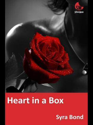 Heart in a Box: True Confessions IV