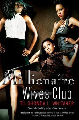 Millionaire Wives Club: A Novel