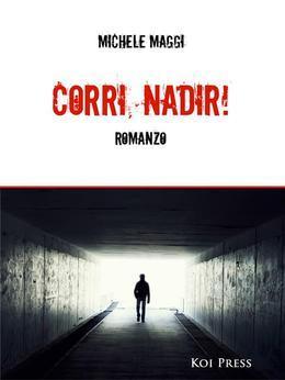 Corri, Nadir!