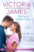 Victoria James - The Best Man's Baby (A Red River Book)