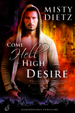 Come Hell or High Desire