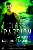 Curse of Passion (A Deadly Legends Novel)