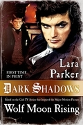 Dark Shadows: Wolf Moon Rising