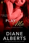 Diane Alberts - Play Me (Take a Chance)