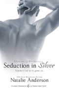 Seduction in Silver: A Flirting to Win Novella