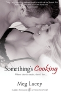 Meg Lacey - Something's Cooking