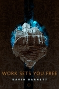 Work Sets You Free