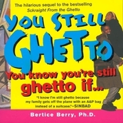 You Still Ghetto