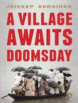 A Village Awaits Doomsday