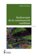 Radioscopie de la communauté antillaise
