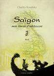 Saïgon, mon amour d'adolescent