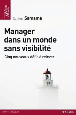 Manager dans un monde sans visibilité