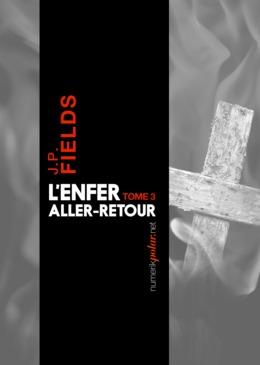 L'Enfer, aller-retour, Tome 3