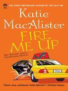 Fire Me Up: An Aisling Grey, Guardian, Novel