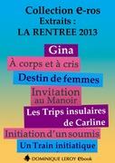 La Rentrée littéraire 2013 Éditions Dominique Leroy – Extraits gratuits (eBook)