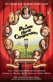 A Prairie Home Companion: The Screenplay