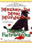 Mozzarella Most Murderous