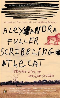 Scribbling the Cat: Travels with an African Soldier