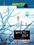 Hunted: Whiteout: White Out