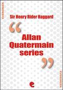 Rider Haggard Collection - Allan Quatermain Series