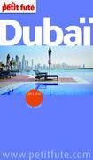 Dubaï 2013-2014 Petit Futé (avec cartes, photos + avis des lecteurs)