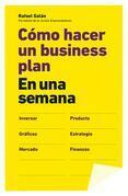 Cómo hacer un business plan en una semana