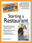 The Complete Idiot's Guide to Starting a Restaurant, 2nd Edi