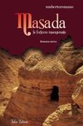 Masada. La fortezza insanguinata