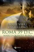Roma 39 d.C. – Marco Quinto Rufo