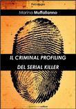 Il profiling del serial killer