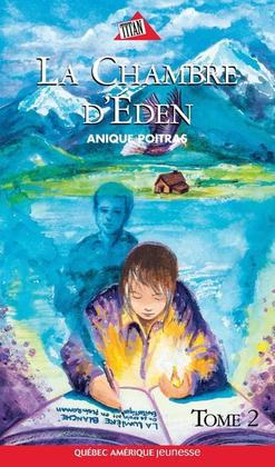 La chambre d'Eden. Tome 2
