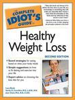 The Complete Idiot's Guide to Healthy Weight Loss, 2nd Editi