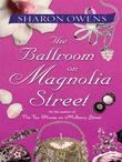 The Ballroom on Magnolia Street