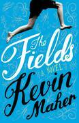 The Fields: A Novel