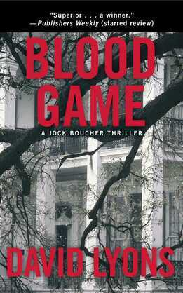 Blood Game: A Jock Boucher Thriller