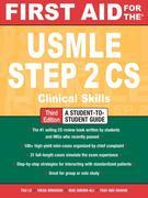 First Aid for the USMLE Step 2 CS, Third Edition
