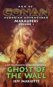 Age of Conan: Ghost of the Wall: Ghost of the Wall