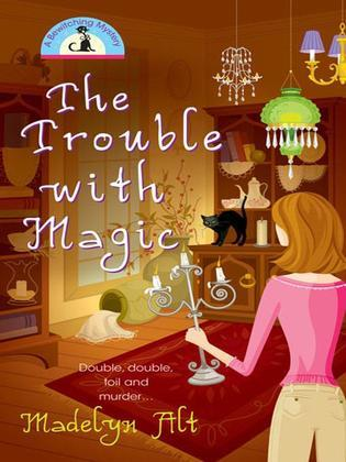 The Trouble With Magic