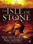 The Isle of Stone: A Novel of Ancient Sparta