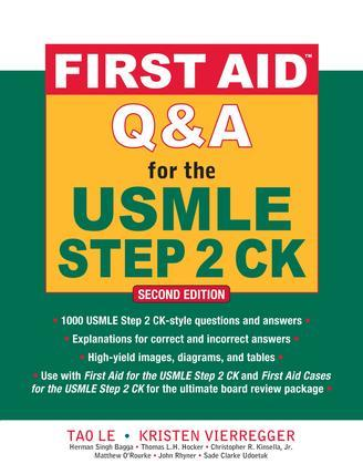 First Aid Q&amp;A for the USMLE Step 2 CK, Second Edition