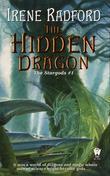 The Hidden Dragon: The Stargods #1