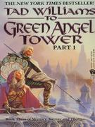 To Green Angel Tower (I)