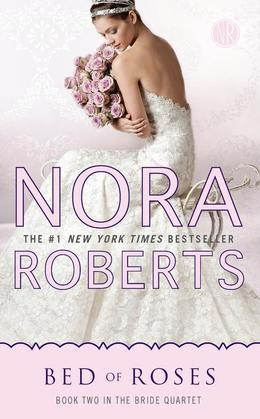Bed of Roses: Book Two in the Bride Quartet